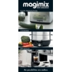 Magimix Mini Catalogue, for Machines Supplied by Magimix