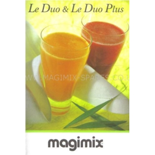 Magimix Le Duo Juicer Instruction and Recipe Book