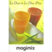 Magimix Le Duo Juicer book - Instruction Le Duo recipe book